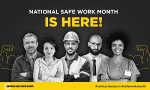 National Safe Work Month Promotion